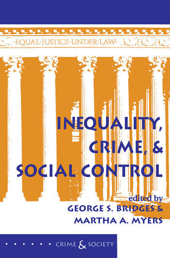 Inequality, Crime, And Social Control book cover