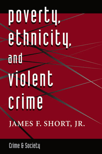 Poverty, Ethnicity, And Violent Crime book cover