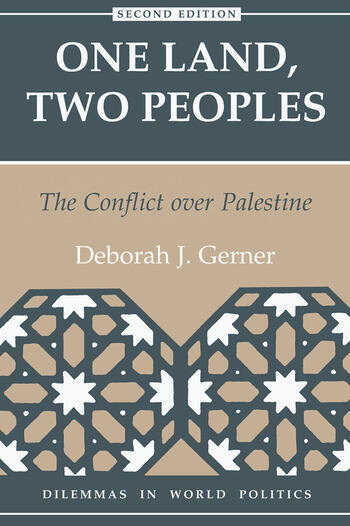 One Land, Two Peoples The Conflict Over Palestine book cover