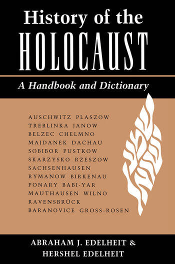 History Of The Holocaust A Handbook And Dictionary book cover