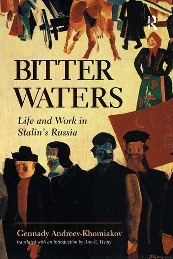 Bitter Waters Life And Work In Stalin's Russia book cover