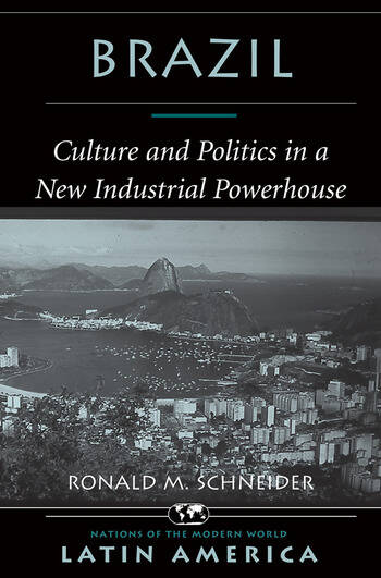 Brazil Culture And Politics In A New Industrial Powerhouse book cover