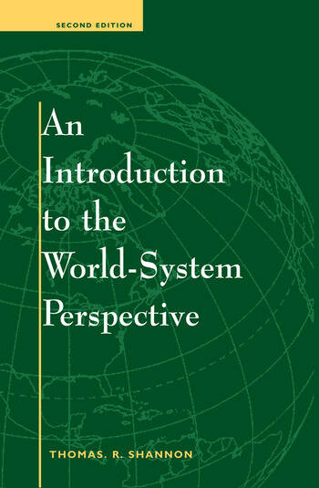 An Introduction To The World-system Perspective Second Edition book cover