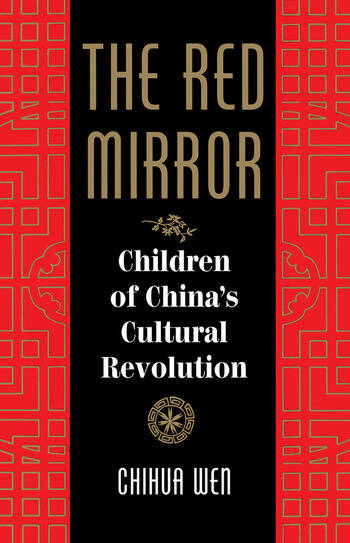 The Red Mirror Children Of China's Cultural Revolution book cover