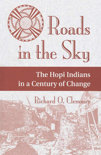 Roads In The Sky The Hopi Indians In A Century Of Change book cover