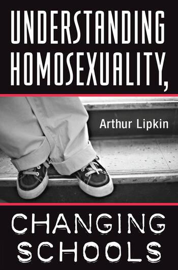 Understanding Homosexuality, Changing Schools book cover