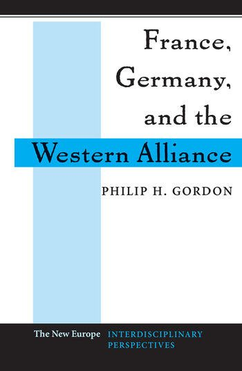France, Germany, and the Western Alliance book cover