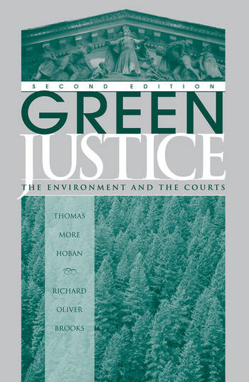 Green Justice The Environment And The Courts book cover