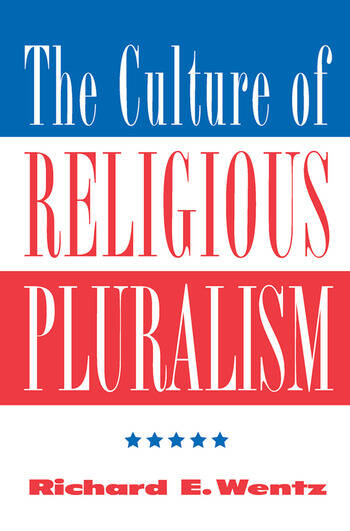 The Culture Of Religious Pluralism book cover