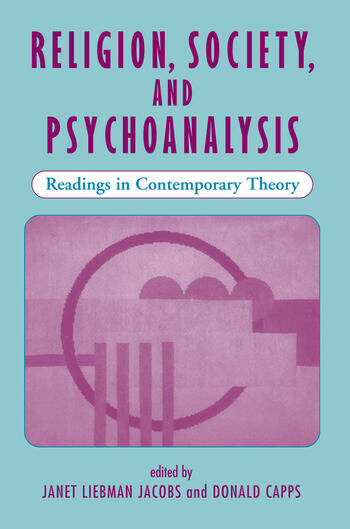 Religion, Society, And Psychoanalysis Readings In Contemporary Theory book cover