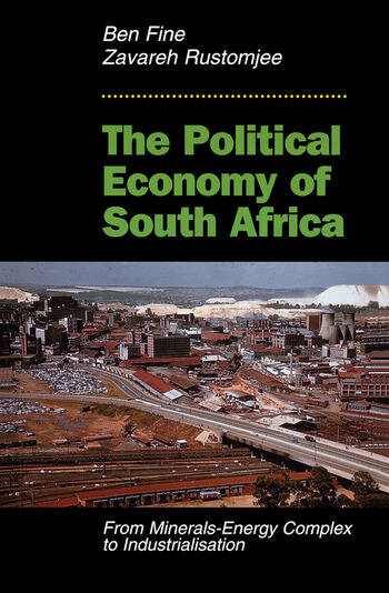 The Political Economy Of South Africa From Minerals-energy Complex To Industrialisation book cover