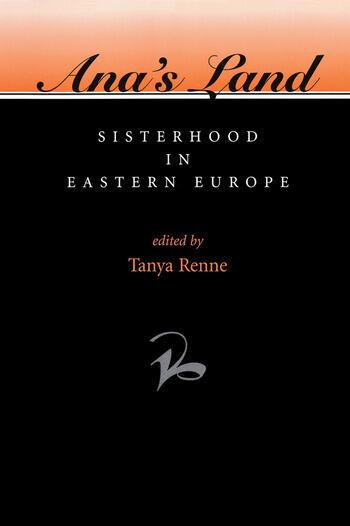 Ana's Land Sisterhood In Eastern Europe book cover