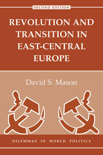 Revolution And Transition In East-central Europe Second Edition book cover