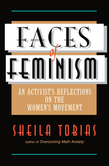 Faces Of Feminism An Activist's Reflections On The Women's Movement book cover