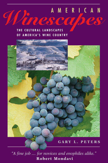 American Winescapes The Cultural Landscapes Of America's Wine Country book cover