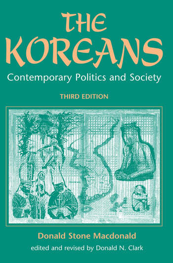 The Koreans Contemporary Politics And Society, Third Edition book cover