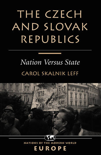 The Czech And Slovak Republics Nation Versus State book cover