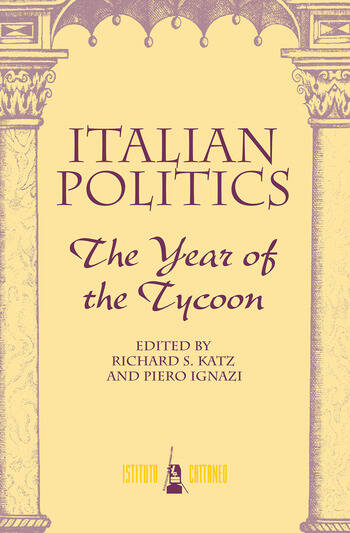 Italian Politics The Year Of The Tycoon book cover