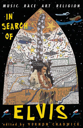 In Search Of Elvis Music, Race, Art, Religion book cover