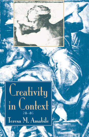 Creativity In Context Update To The Social Psychology Of Creativity book cover