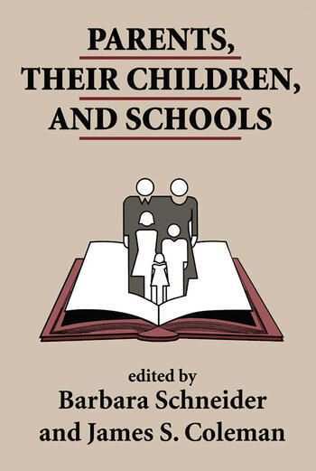 Parents, Their Children, And Schools book cover