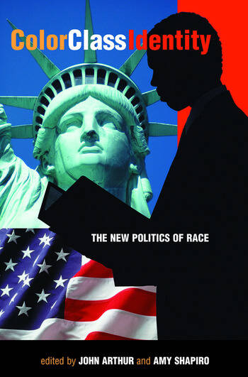 Color - Class - Identity The New Politics Of Race book cover