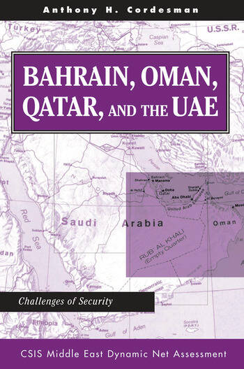 Bahrain, Oman, Qatar, And The Uae Challenges Of Security book cover