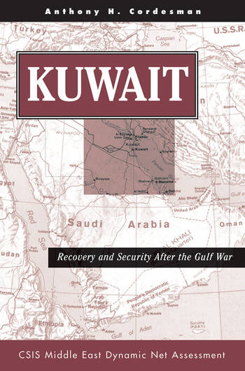 Kuwait Recovery And Security After The Gulf War book cover