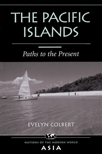 The Pacific Islands Paths To The Present book cover
