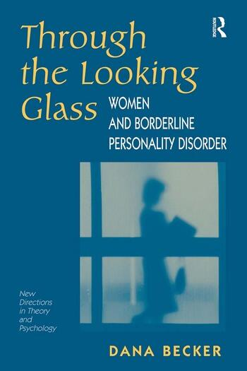 Through The Looking Glass Women And Borderline Personality Disorder book cover