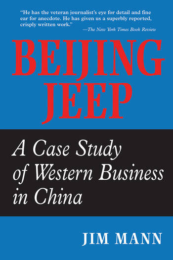 Beijing Jeep A Case Study Of Western Business In China book cover