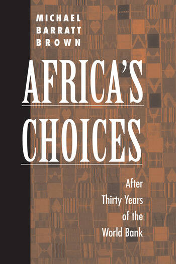 Africa's Choices After Thirty Years Of The World Bank book cover