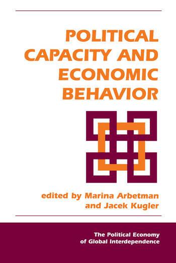 Political Capacity And Economic Behavior book cover