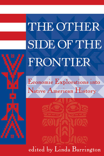 The Other Side Of The Frontier Economic Explorations Into Native American History book cover