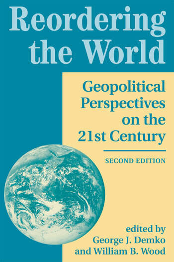 Reordering The World Geopolitical Perspectives On The 21st Century book cover