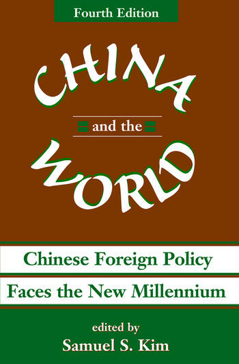 China And The World Chinese Foreign Policy Faces The New Millennium book cover