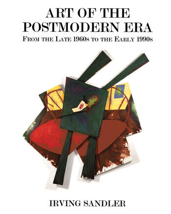 Art Of The Postmodern Era From The Late 1960s To The Early 1990s book cover