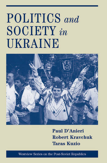 Politics And Society In Ukraine book cover