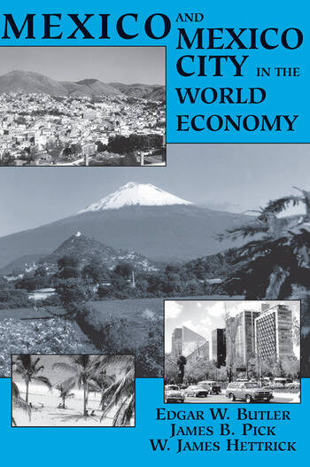 Mexico And Mexico City In The World Economy book cover