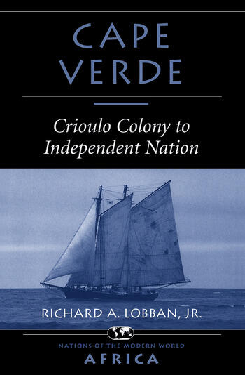 Cape Verde Crioulo Colony To Independent Nation book cover