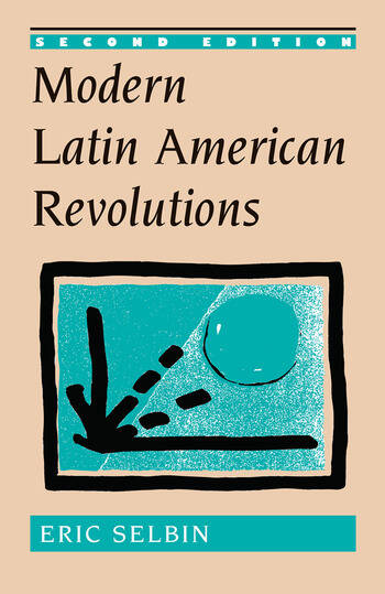 Modern Latin American Revolutions book cover