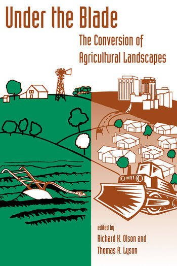 Under The Blade The Conversion Of Agricultural Landscapes book cover