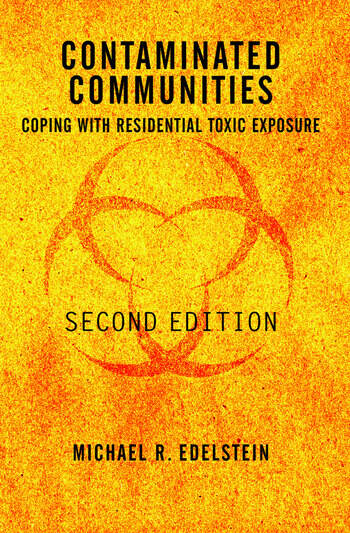 Contaminated Communities Coping With Residential Toxic Exposure, Second Edition book cover