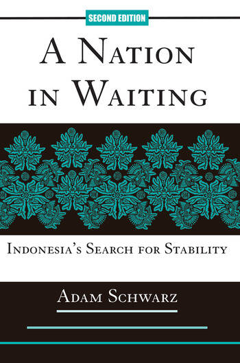 A Nation In Waiting Indonesia's Search For Stability book cover