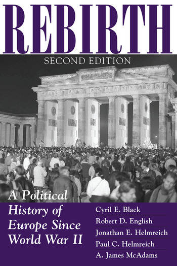 Rebirth A Political History Of Europe Since World War II book cover