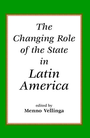 The Changing Role Of The State In Latin America book cover