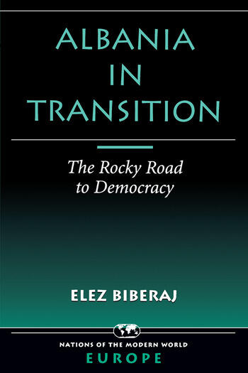 Albania In Transition The Rocky Road To Democracy book cover