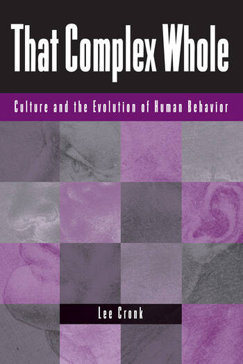 That Complex Whole Culture And The Evolution Of Human Behavior book cover