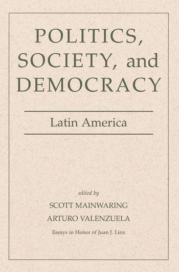 Politics, Society, And Democracy Latin America book cover