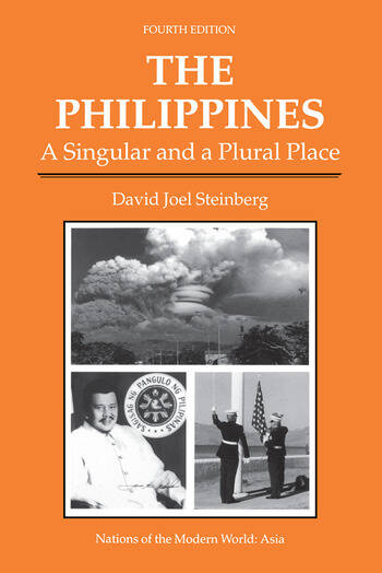 The Philippines A Singular And A Plural Place, Fourth Edition book cover